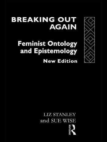 Breaking Out Again Feminist Ontology and Epistemology book cover