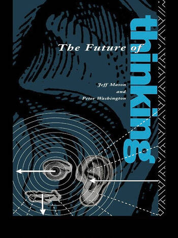 The Future of Thinking Rhetoric and Liberal Arts Teaching book cover