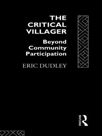 The Critical Villager Beyond Community Participation book cover