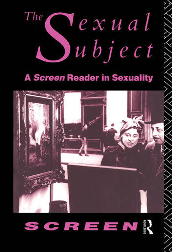 The Sexual Subject Screen Reader in Sexuality book cover