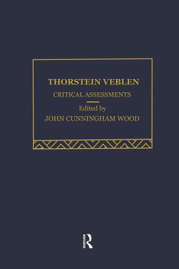 Thorstein Veblen Critical Assessments book cover