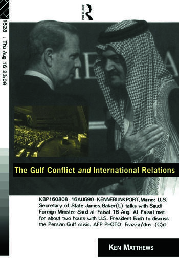 The Gulf Conflict and International Relations book cover