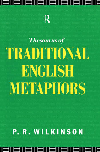 A Thesaurus of Traditional English Metaphors book cover