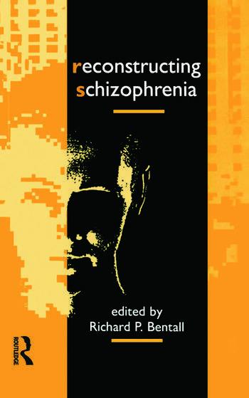 Reconstructing Schizophrenia book cover