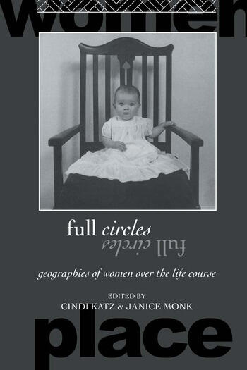 Full Circles Geographies of Women over the Life Course book cover
