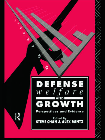Defense, Welfare and Growth Perspectives and Evidence book cover