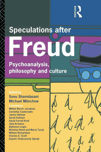 Speculations After Freud Psychoanalysis, Philosophy and Culture book cover