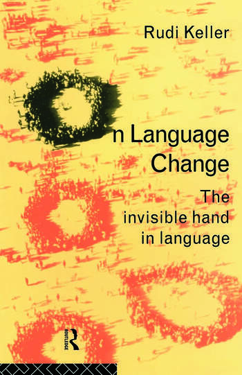 On Language Change The Invisible Hand in Language book cover