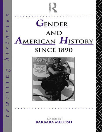Gender and American History Since 1890 book cover