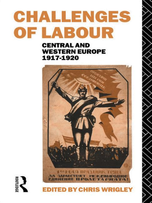 Challenges of Labour Central and Western Europe 1917-1920 book cover