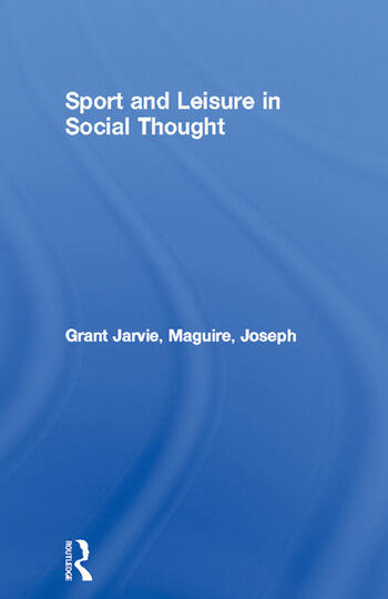 Sport and Leisure in Social Thought book cover