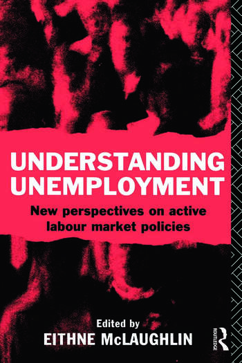 Understanding Unemployment New Perspectives on Active Labour Market Policies book cover