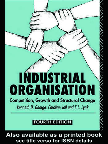 Industrial Organization Competition, Growth and Structural Change book cover