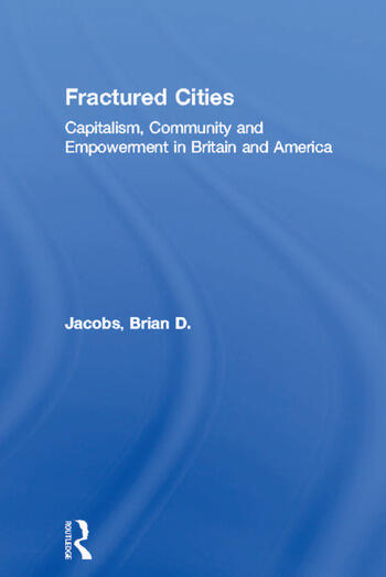 Fractured Cities Capitalism, Community and Empowerment in Britain and America book cover