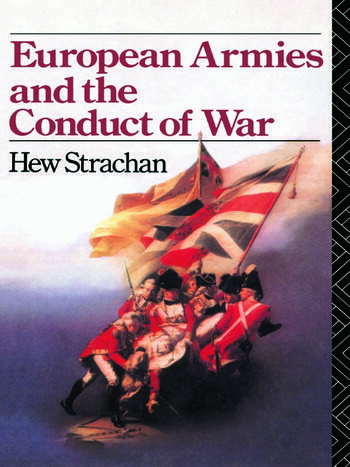 European Armies and the Conduct of War book cover