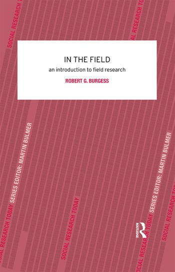 In the Field An Introduction to Field Research book cover