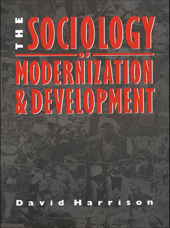 The Sociology of Modernization and Development book cover