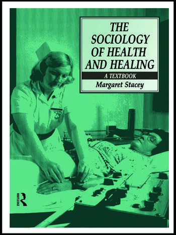 The Sociology of Health and Healing A Textbook book cover