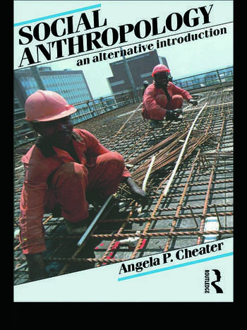 Social Anthropology An Alternative Introduction book cover