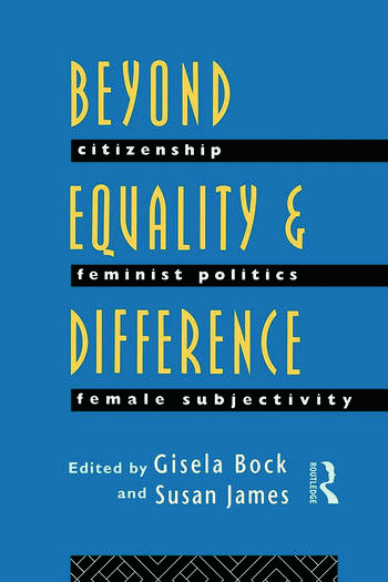 Beyond Equality and Difference Citizenship, Feminist Politics and Female Subjectivity book cover