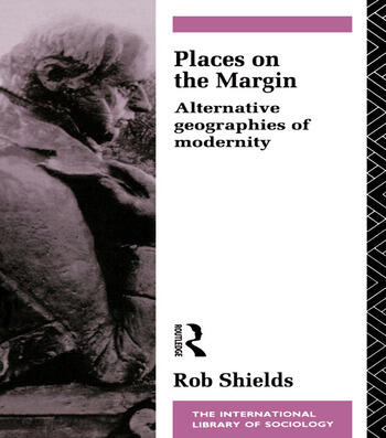 Places on the Margin Alternative Geographies of Modernity book cover