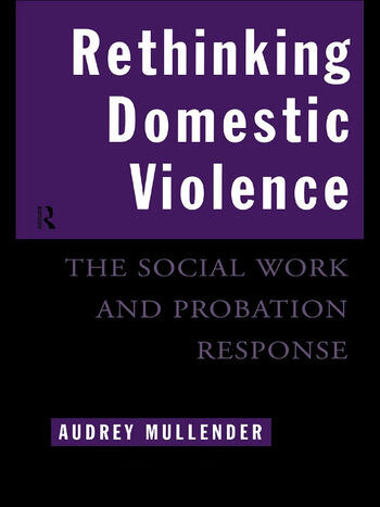 Rethinking Domestic Violence The Social Work and Probation Response book cover