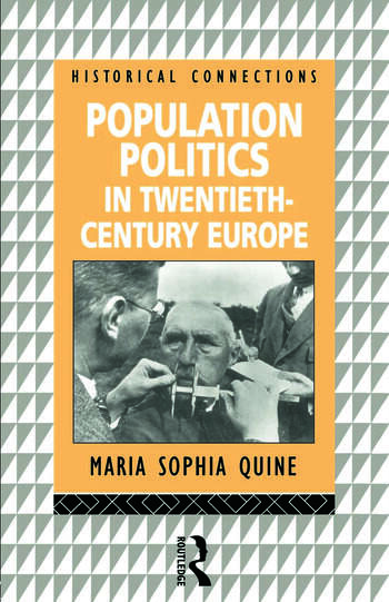 Population Politics in Twentieth Century Europe Fascist Dictatorships and Liberal Democracies book cover