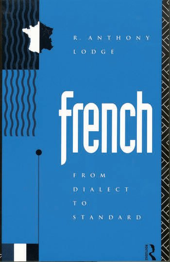 French: From Dialect to Standard book cover
