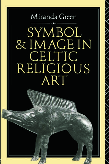 Symbol and Image in Celtic Religious Art book cover