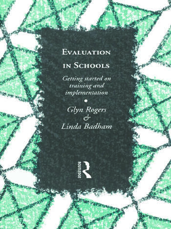 Evaluation in Schools Getting Started with Training and Implementation book cover