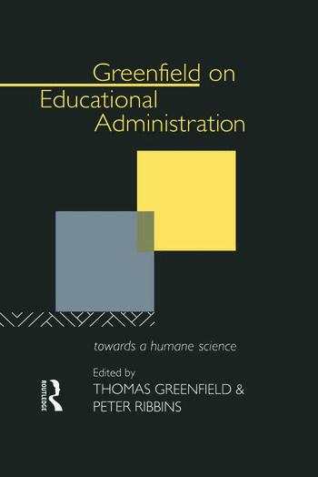 Greenfield on Educational Administration Towards a Humane Craft book cover