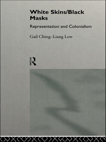 White Skins/Black Masks Representation and Colonialism book cover
