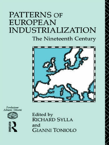 Patterns of European Industrialisation The Nineteenth Century book cover
