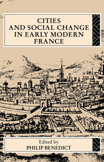 Cities and Social Change in Early Modern France book cover
