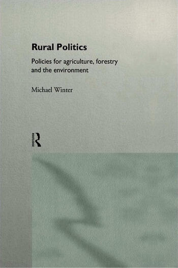Rural Politics Policies for Agriculture, Forestry and the Environment book cover