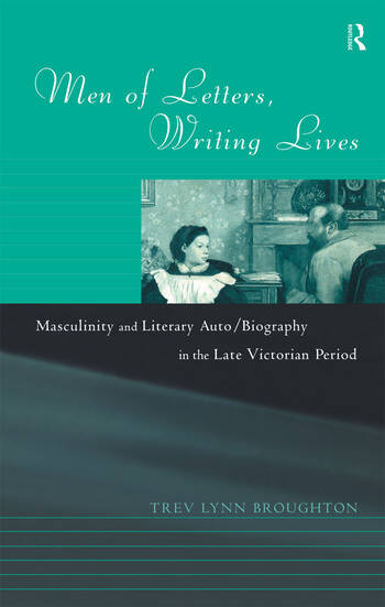 Men of Letters, Writing Lives book cover