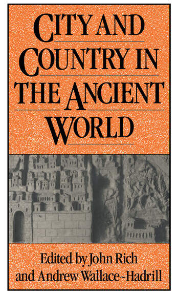 City and Country in the Ancient World book cover