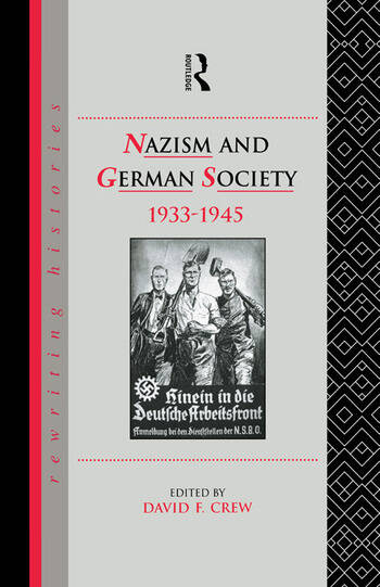 Nazism and German Society, 1933-1945 book cover