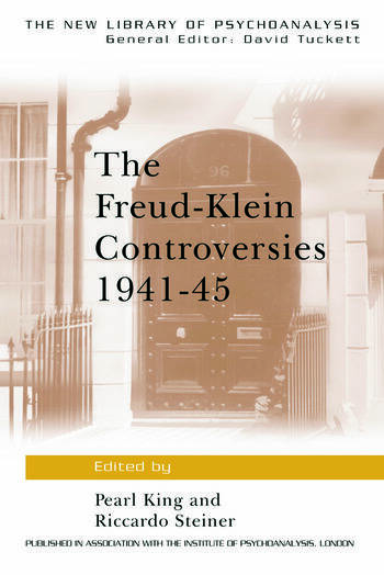 The Freud-Klein Controversies 1941-45 book cover