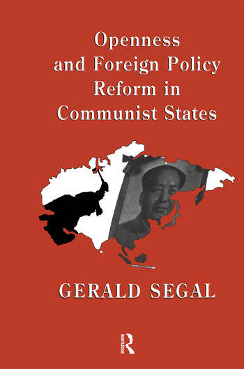 Openness and Foreign Policy Reform in Communist States book cover