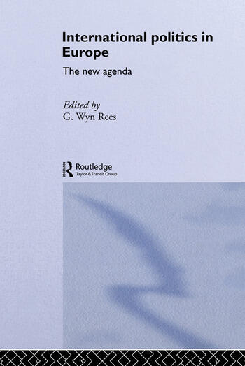 International Politics in Europe The New Agenda book cover