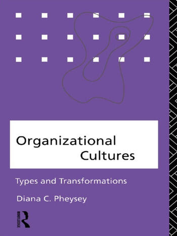 Organizational Cultures Types and Transformations book cover