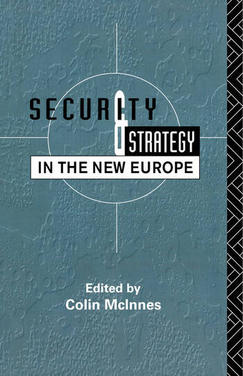 Security and Strategy in the New Europe book cover