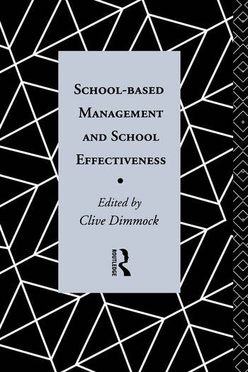 School-Based Management and School Effectiveness book cover