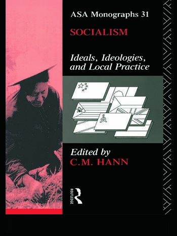 Socialism Ideals, Ideologies, and Local Practice book cover