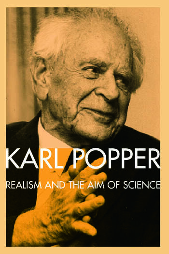 Realism and the Aim of Science From the Postscript to The Logic of Scientific Discovery book cover