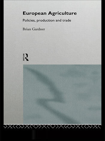 European Agriculture Policies, Production and Trade book cover