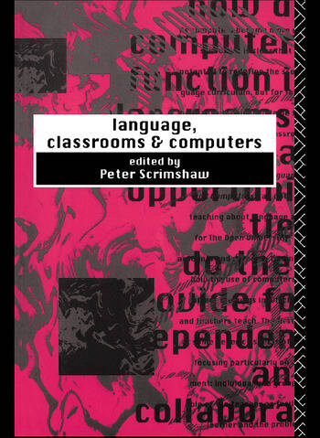Language, Classrooms and Computers book cover