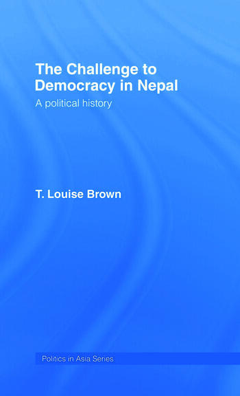 The Challenge to Democracy in Nepal book cover