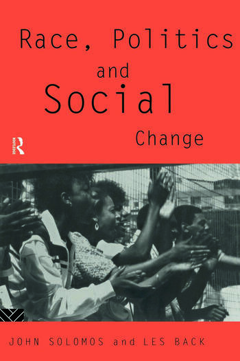 Race, Politics and Social Change book cover